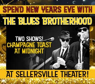 It's a fun and funky New Year's Eve Party at the Sellersville Theater with the return of The Blues Brotherhood! This tribute to The Blues Brothers will keep us dancing to classic RnB, blues and soul tunes in a style unique to the 'Brotherhood.' Get ready for hits like Soul Man, Rubber Biscuit, Gimmie Some Lovin', Who's Making Love, Expressway to Your Heart and I Can't Turn You Loose. So, hold on to your hats (and shades, for that matter) as the boys capture the sound, energy and persona that propelled the original Blues Brothers into the phenomenon that still thrills audiences around the world. The 10:30 show will include a champagne toast at midnight!